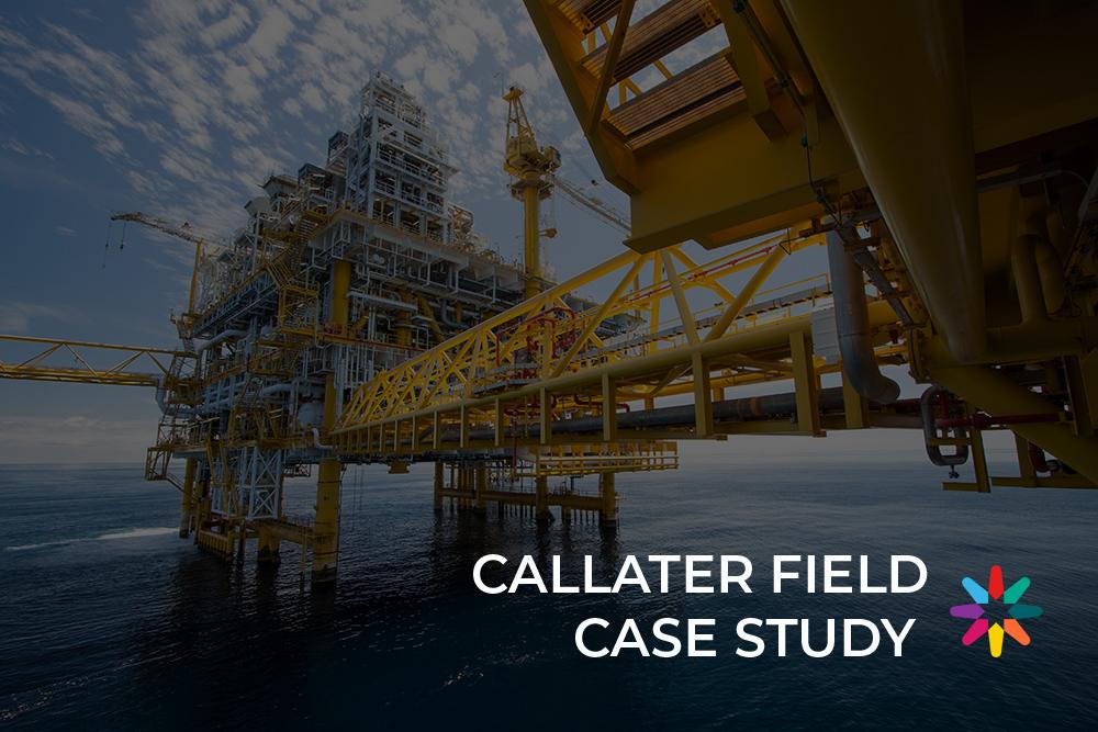 Callater Field case study