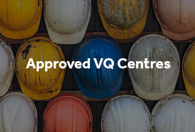 Approved VQ Centres button with hard hats in background